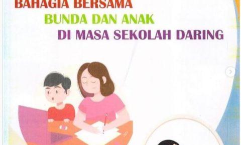 """Seminar online dengan tema """"Bahagia Bersama Bunda dan Anak Di Masa Sekolah Daring"""""""